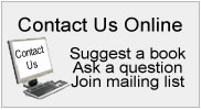 Contact us online - suggest a book, ask a question, join the mailing list